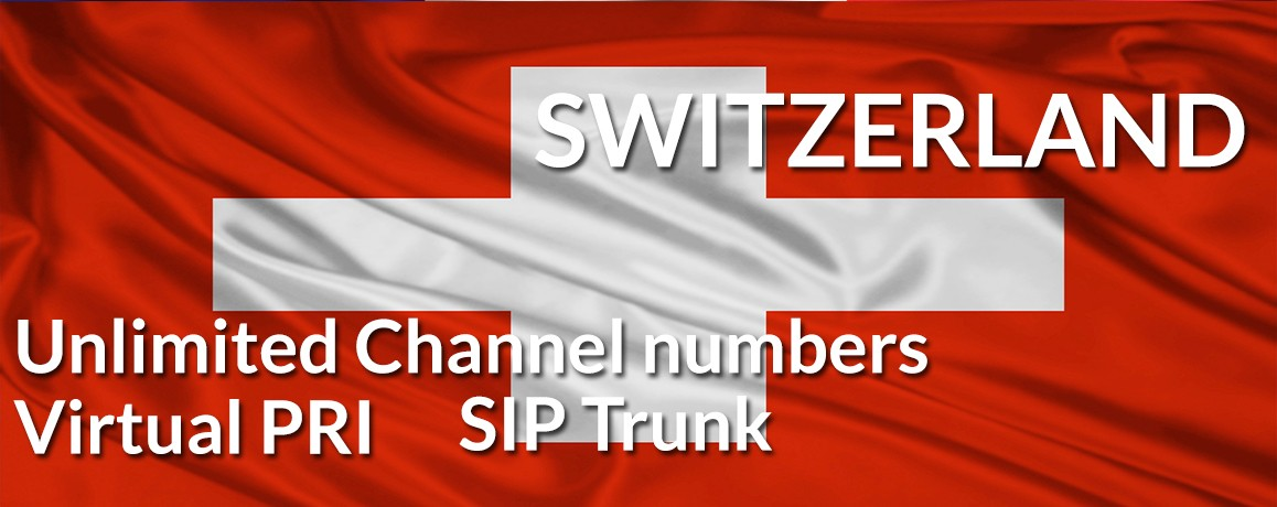 Switzerland Numbers with unlimited channels |NO Local Address Proof